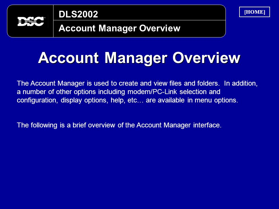Account Manager Overview