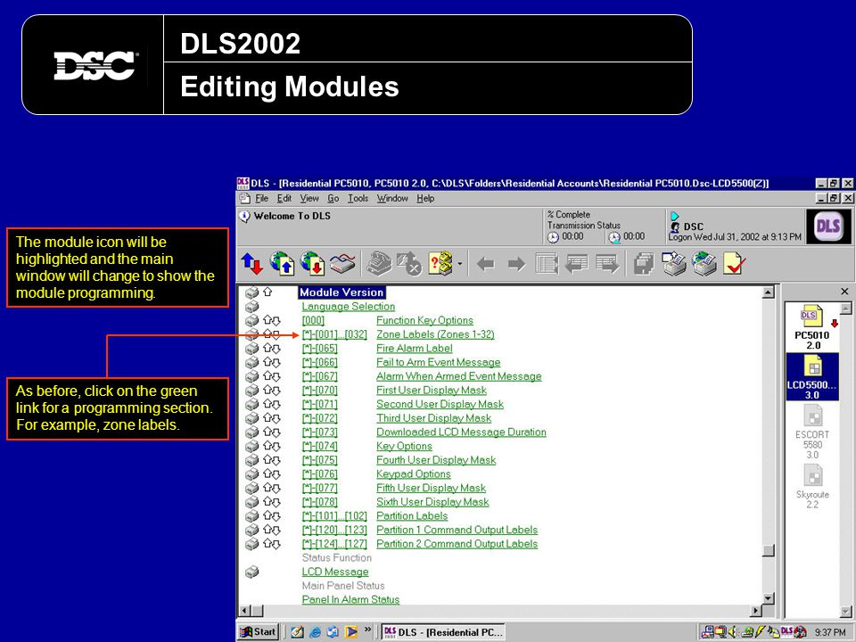DLS2002 Editing Modules. The module icon will be highlighted and the main window will change to show the module programming.