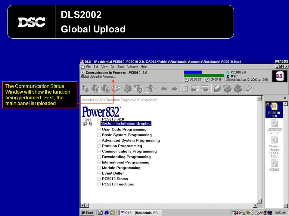 DLS2002 Global Upload. The Communication Status Window will show the function being performed.