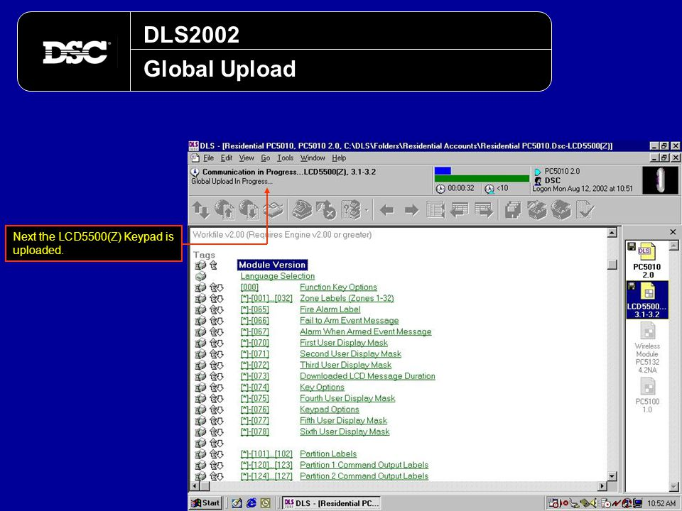 DLS2002 Global Upload Next the LCD5500(Z) Keypad is uploaded.
