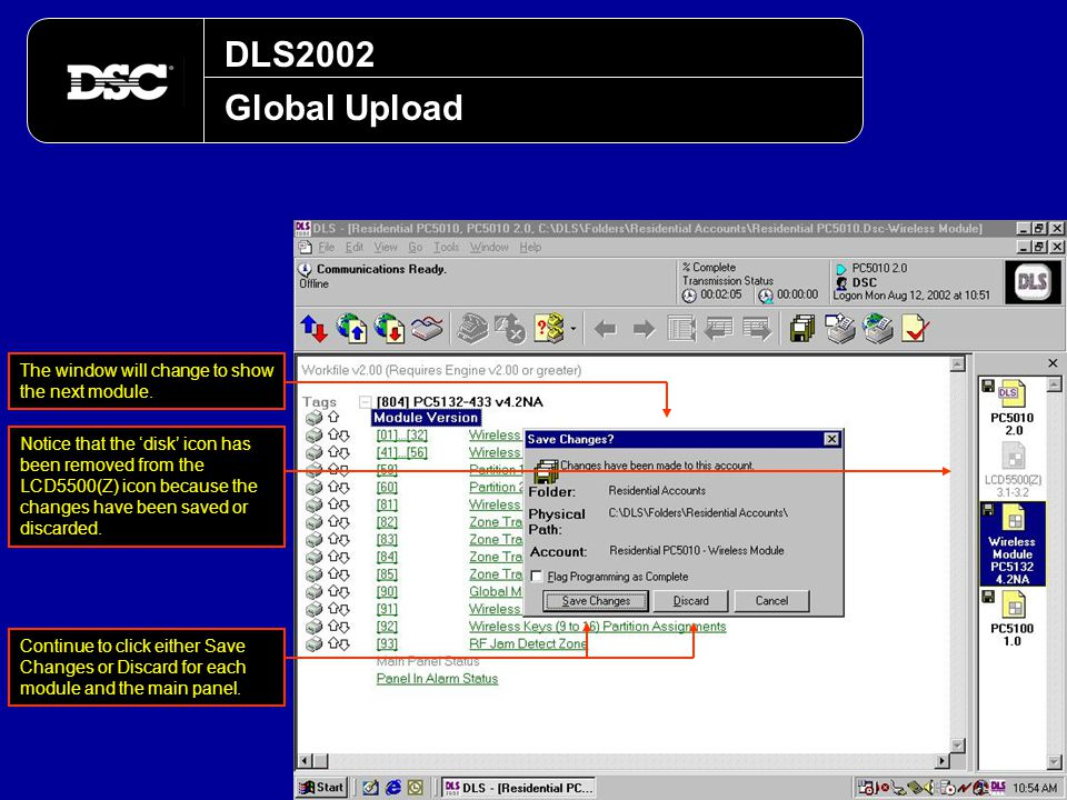 DLS2002 Global Upload The window will change to show the next module.