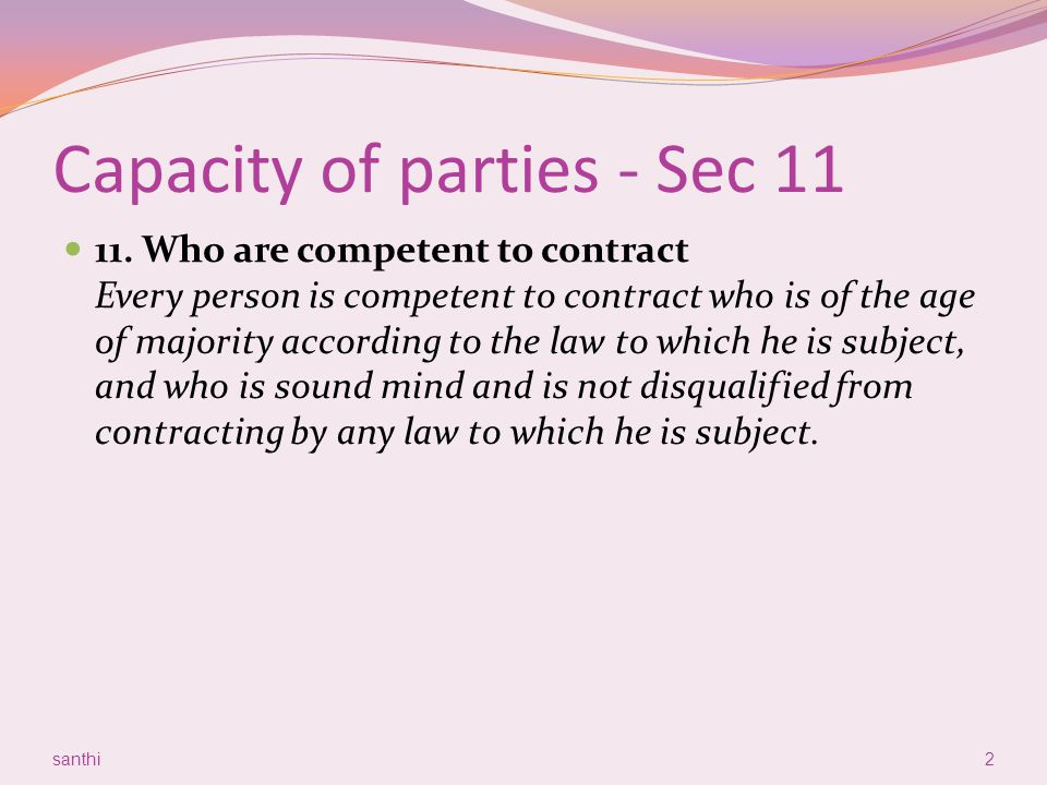 Capacity of parties - Sec 11