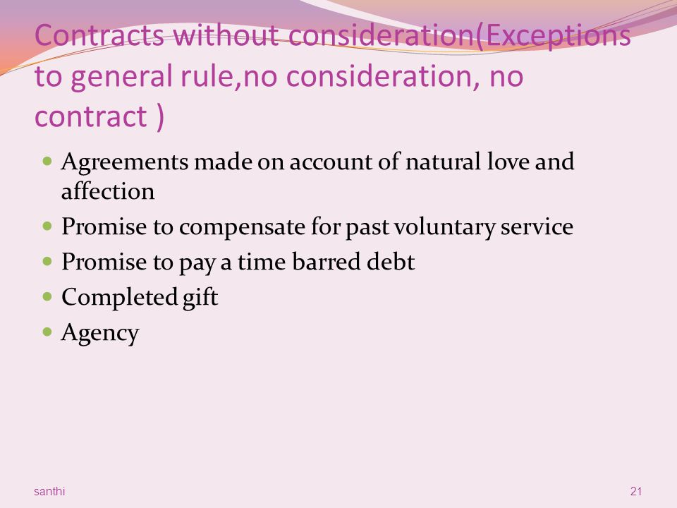 Contracts without consideration(Exceptions to general rule,no consideration, no contract )