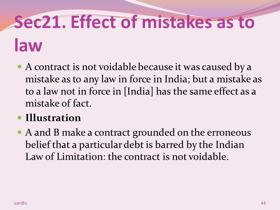 Sec21. Effect of mistakes as to law