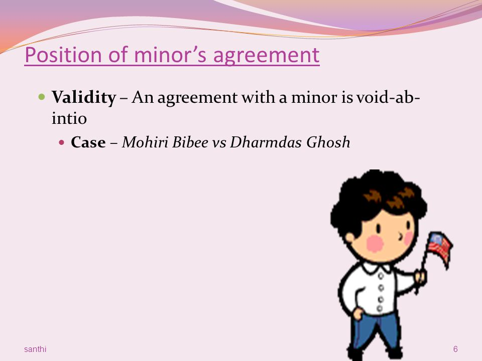 Position of minor's agreement