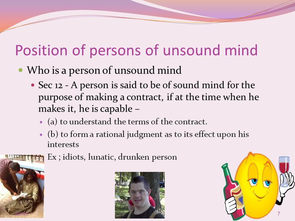 Position of persons of unsound mind