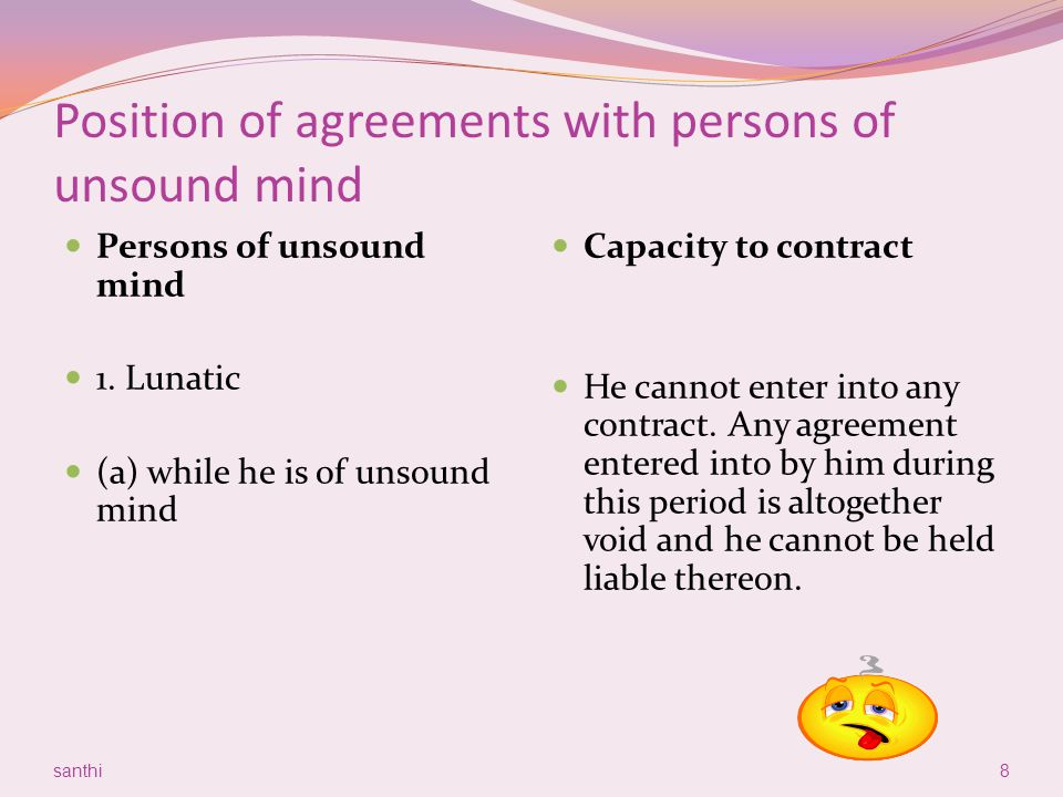 Position of agreements with persons of unsound mind