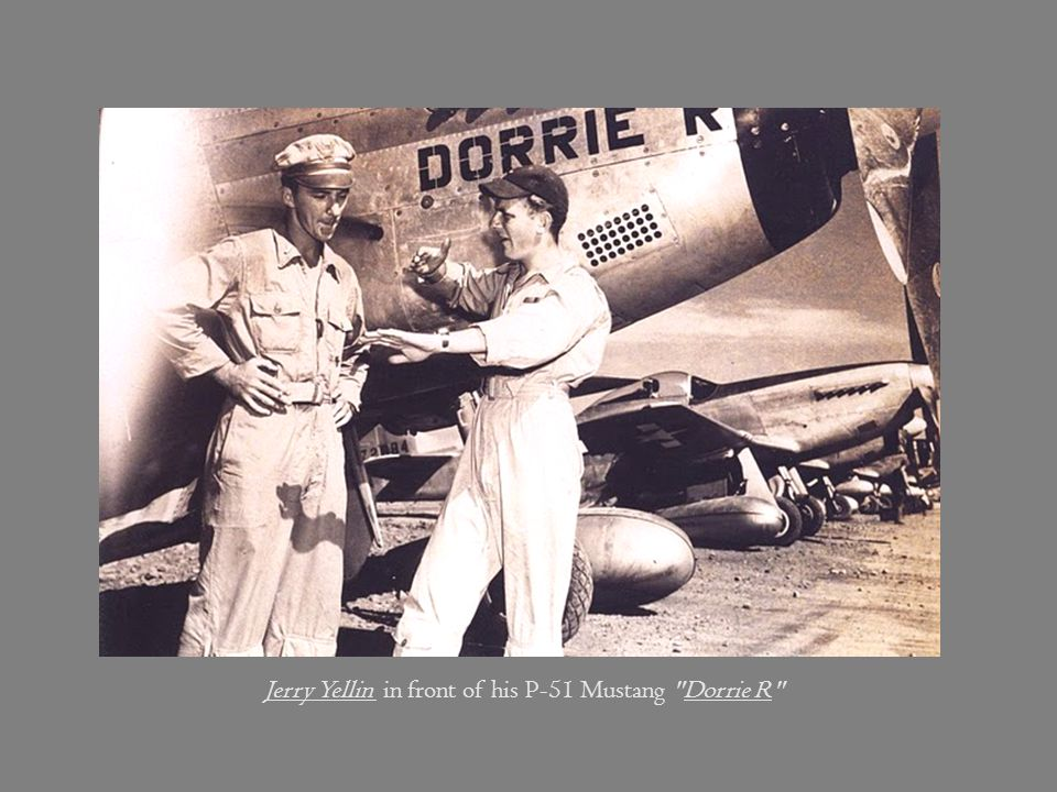Jerry Yellin in front of his P-51 Mustang Dorrie R