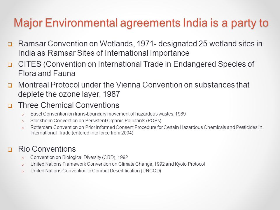 Major Environmental agreements India is a party to