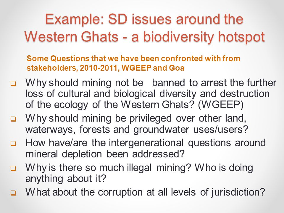 Example: SD issues around the Western Ghats - a biodiversity hotspot