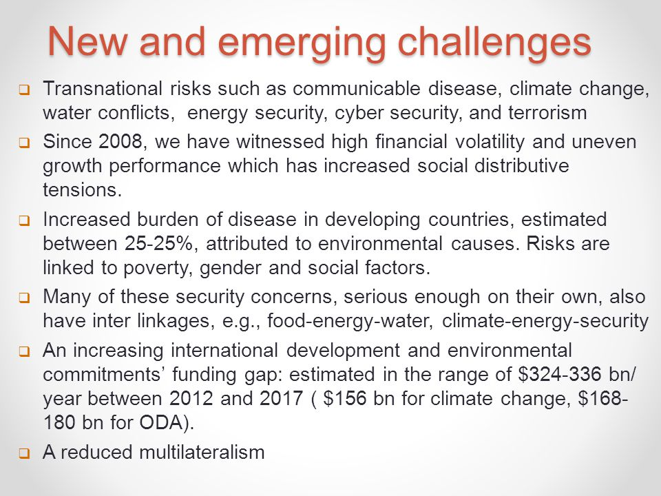 New and emerging challenges