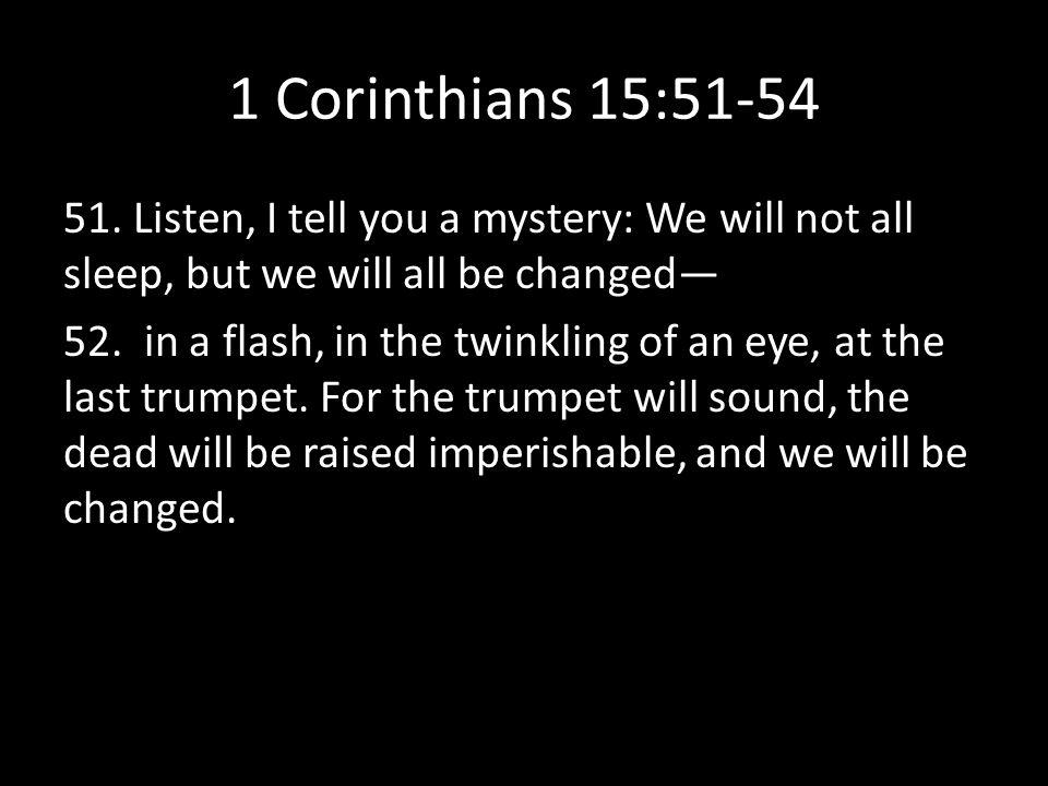 1 Corinthians 15:51-54