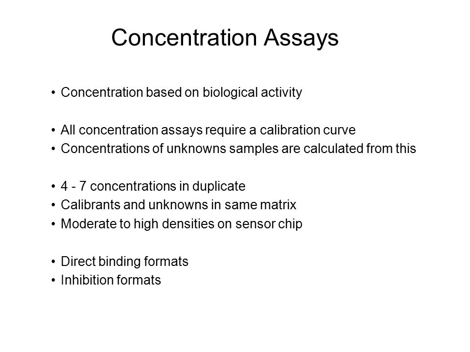 Concentration Assays Concentration based on biological activity