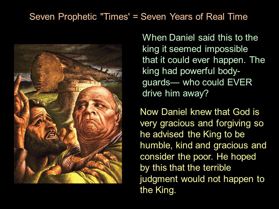 Seven Prophetic Times = Seven Years of Real Time