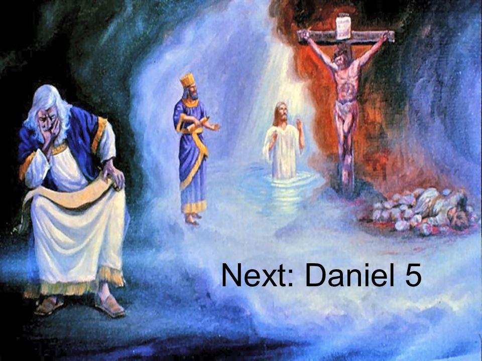 Next: Daniel 5