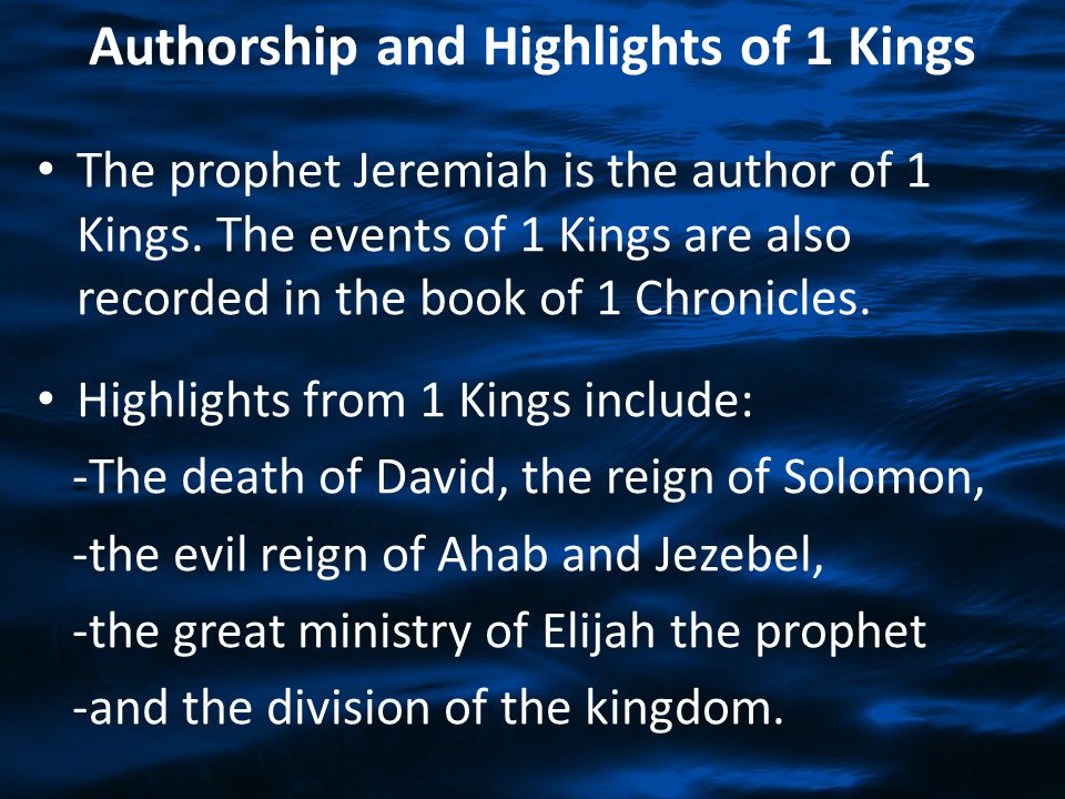 Authorship and Highlights of 1 Kings