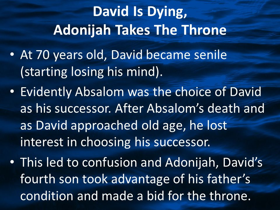 David Is Dying, Adonijah Takes The Throne