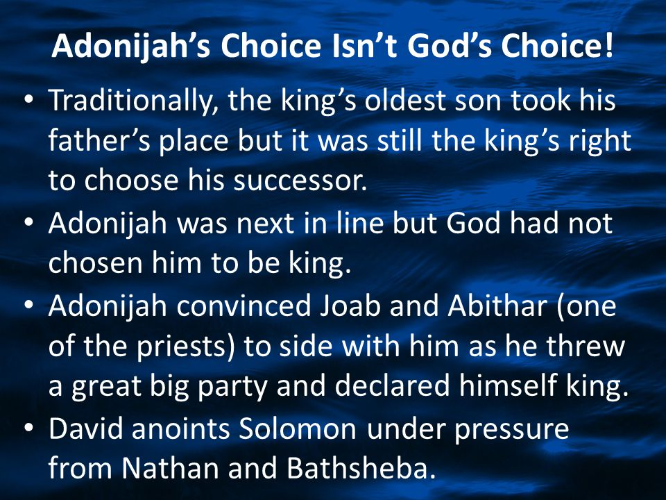 Adonijah's Choice Isn't God's Choice!