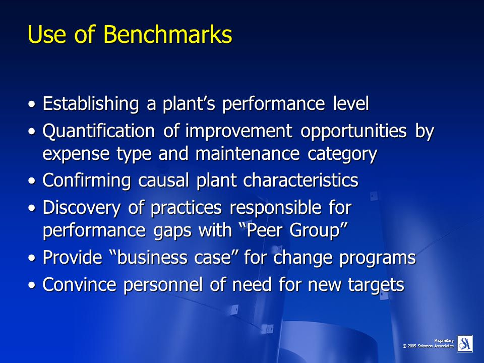 Use of Benchmarks Establishing a plant's performance level