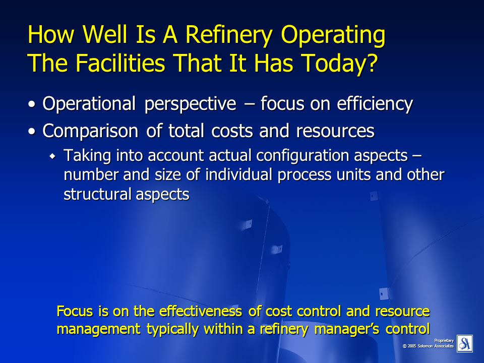 How Well Is A Refinery Operating The Facilities That It Has Today