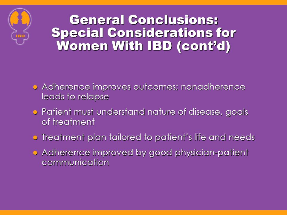General Conclusions: Special Considerations for Women With IBD (cont'd)
