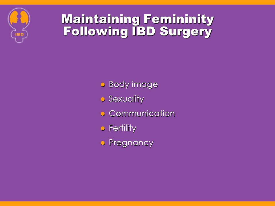 Maintaining Femininity Following IBD Surgery