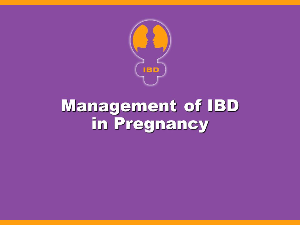 Management of IBD in Pregnancy
