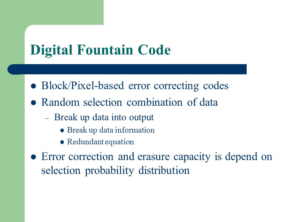 Digital Fountain Code Block/Pixel-based error correcting codes