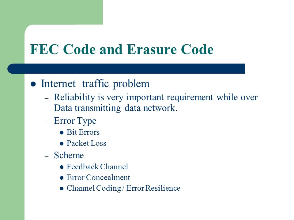 FEC Code and Erasure Code