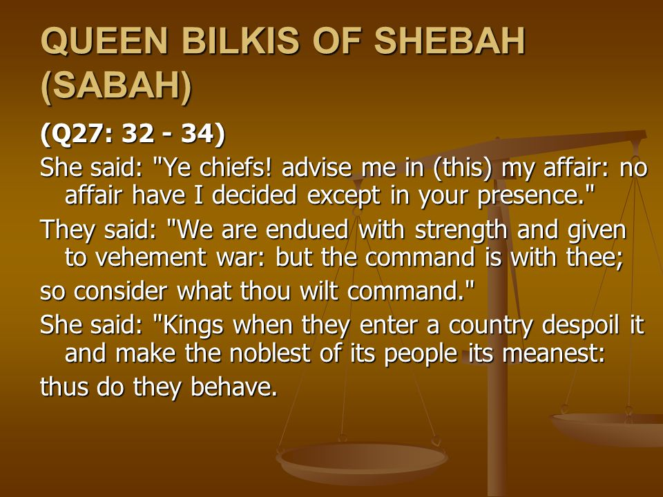 QUEEN BILKIS OF SHEBAH (SABAH)
