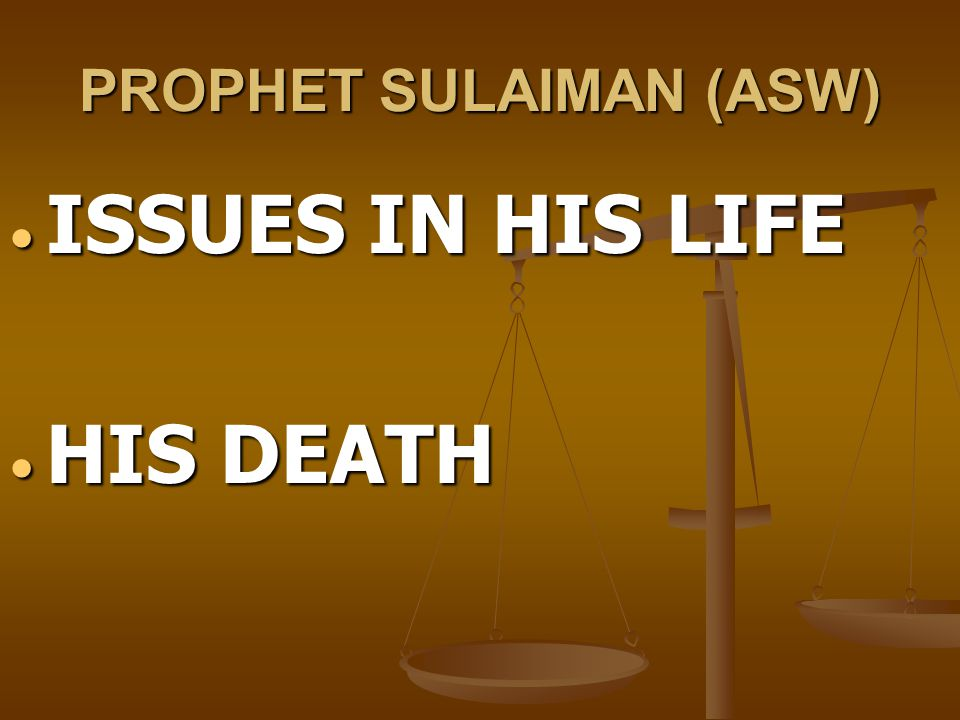 PROPHET SULAIMAN (ASW)
