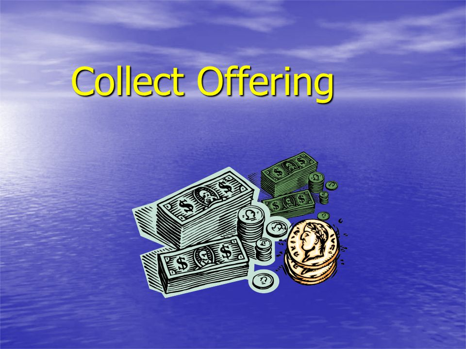 Collect Offering