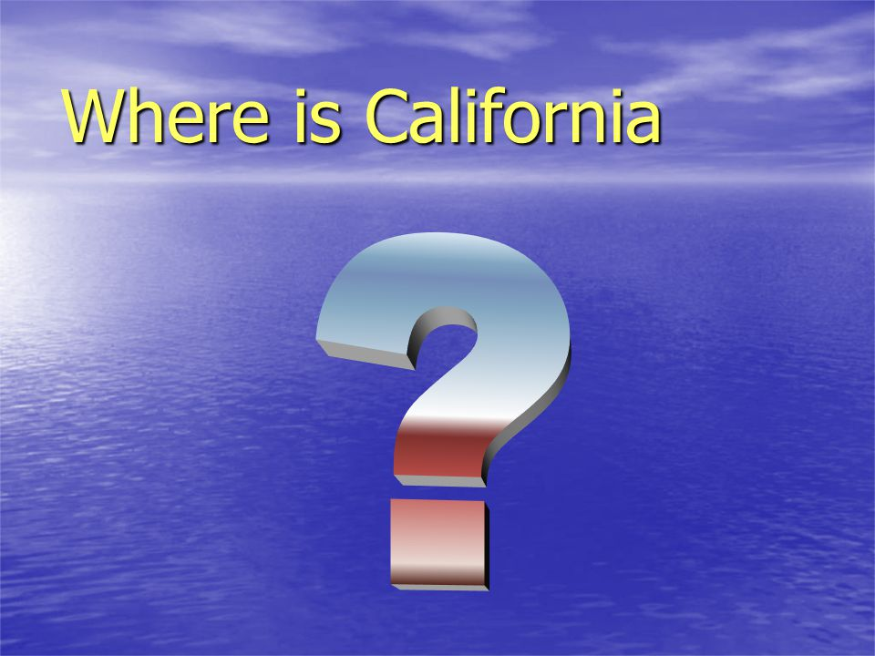 Where is California