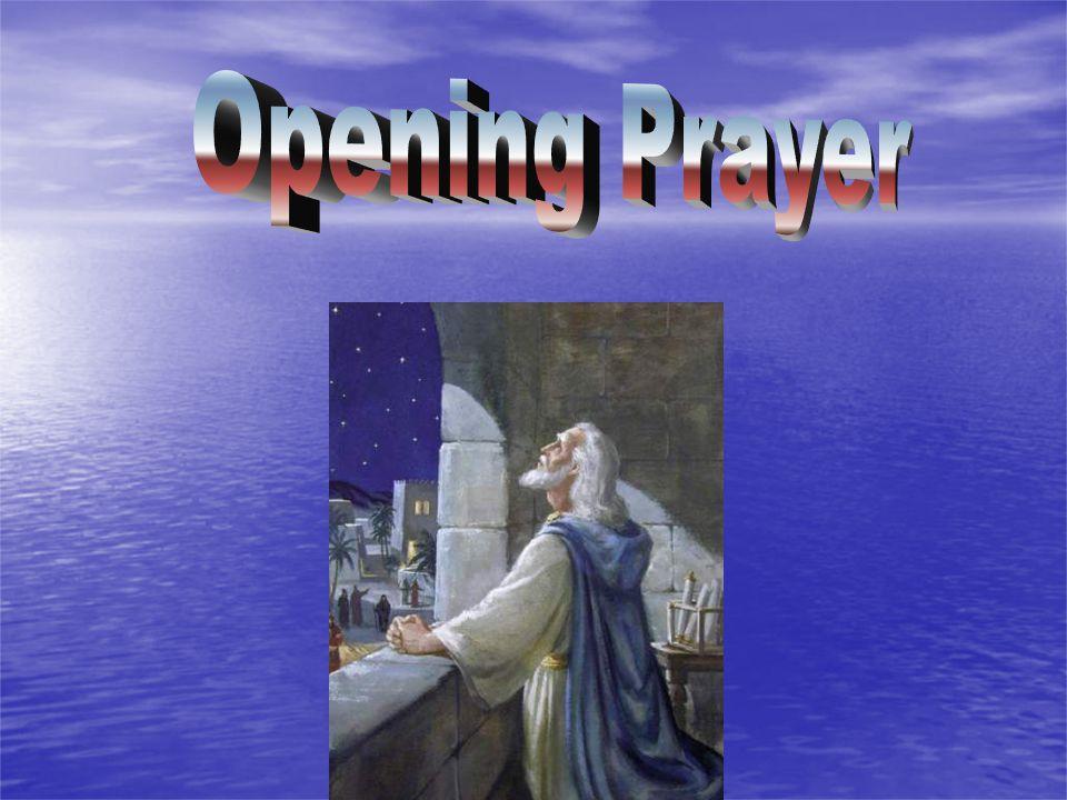 Opening Prayer Opening Prayer