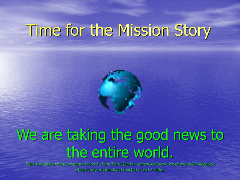 Time for the Mission Story