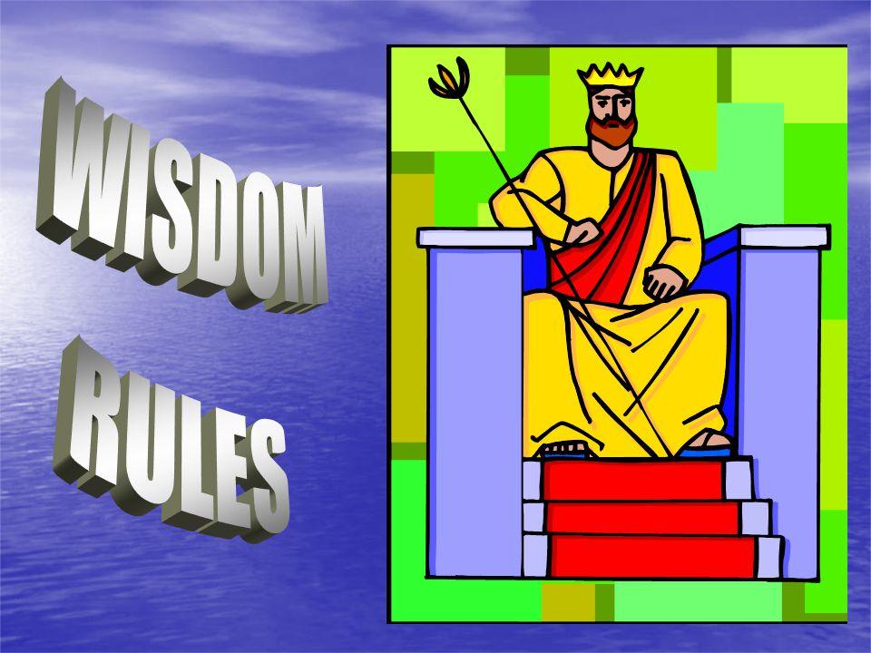 WISDOM RULES