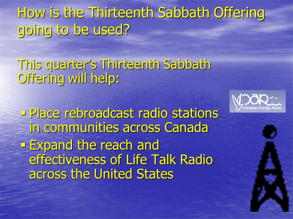 How is the Thirteenth Sabbath Offering going to be used