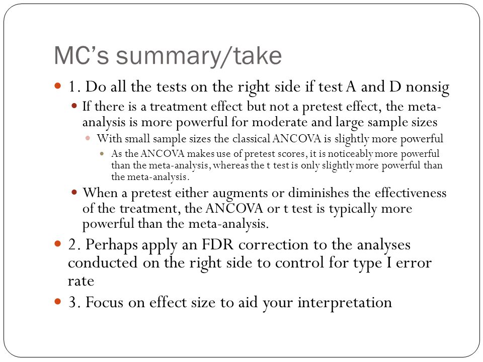 MC's summary/take 1. Do all the tests on the right side if test A and D nonsig.