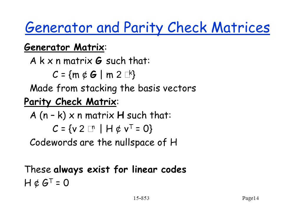 Generator and Parity Check Matrices
