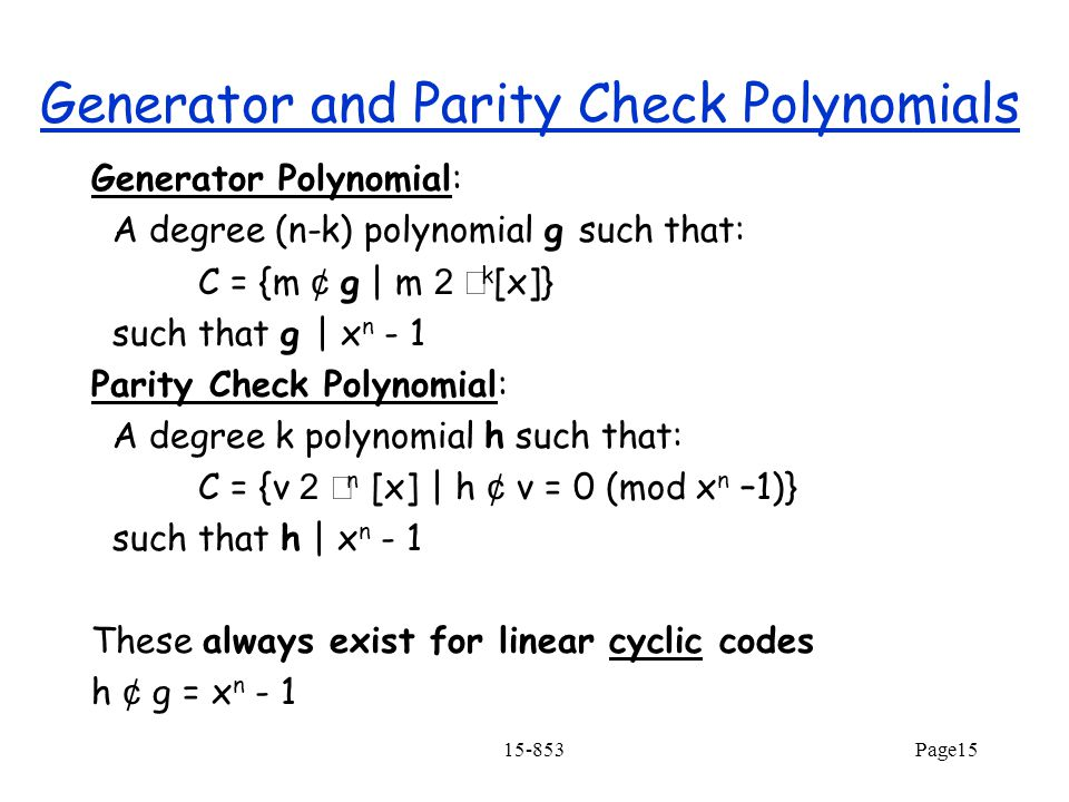 Generator and Parity Check Polynomials