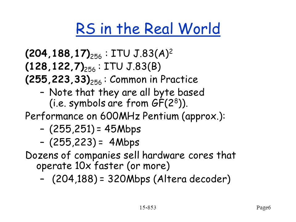 RS in the Real World (204,188,17)256 : ITU J.83(A)2