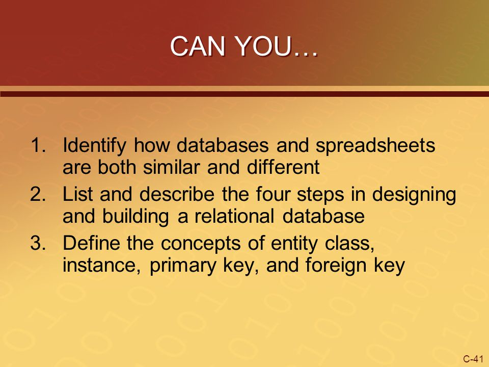 CAN YOU… Identify how databases and spreadsheets are both similar and different.