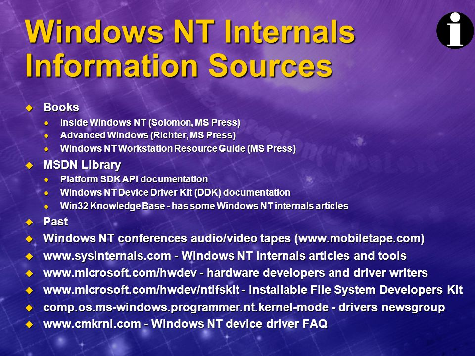Windows NT Internals Information Sources