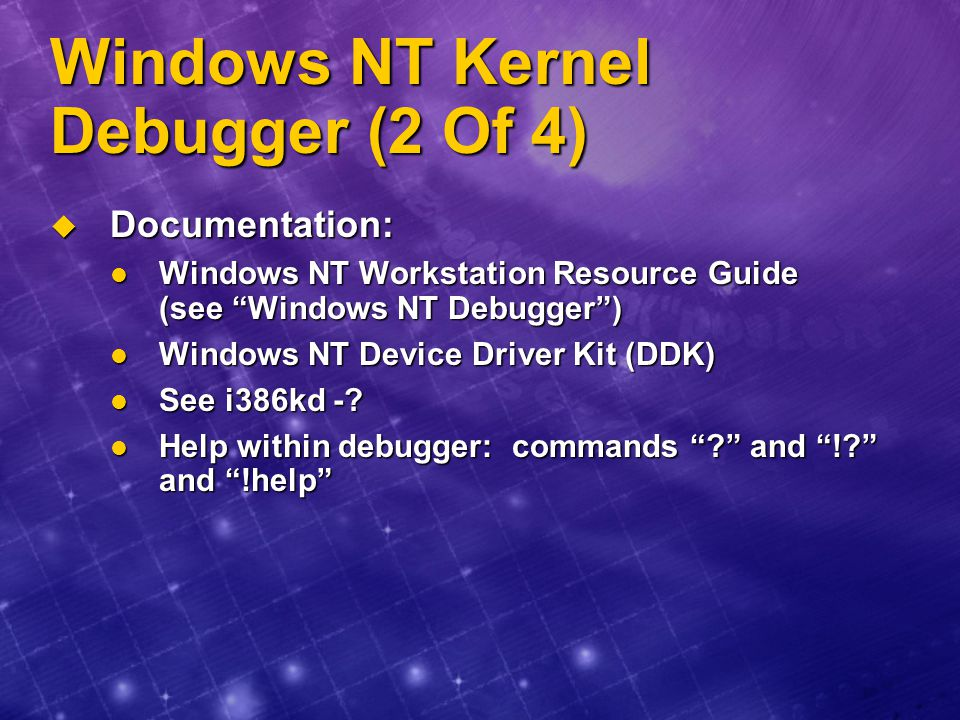 Windows NT Kernel Debugger (2 Of 4)