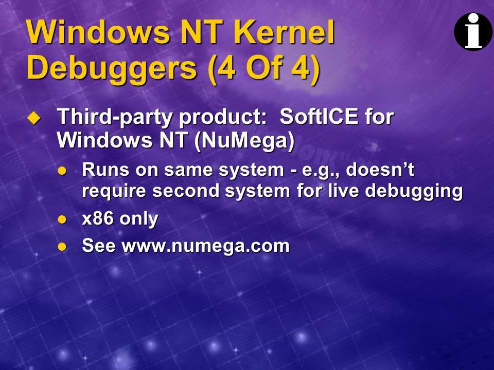 Windows NT Kernel Debuggers (4 Of 4)
