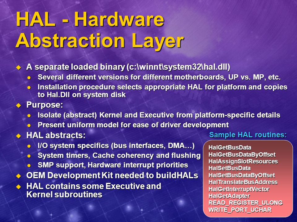 HAL - Hardware Abstraction Layer
