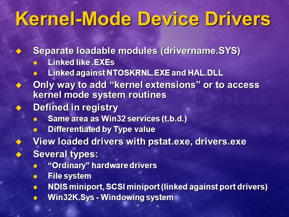 Kernel-Mode Device Drivers