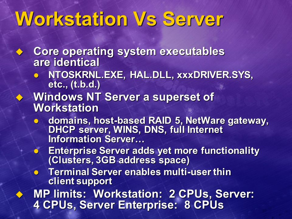 Workstation Vs Server Core operating system executables are identical