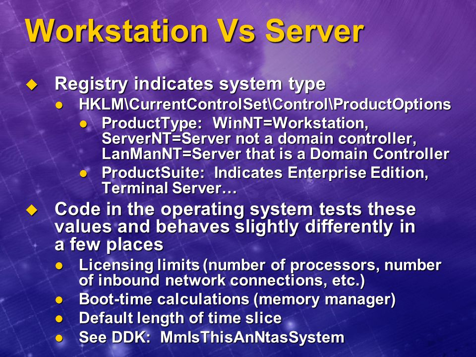 Workstation Vs Server Registry indicates system type