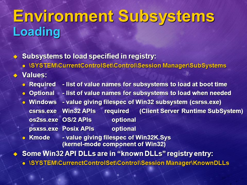 Environment Subsystems Loading